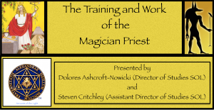 Magician Priest - Dolores and Steve Workshop May 13-15th 2016